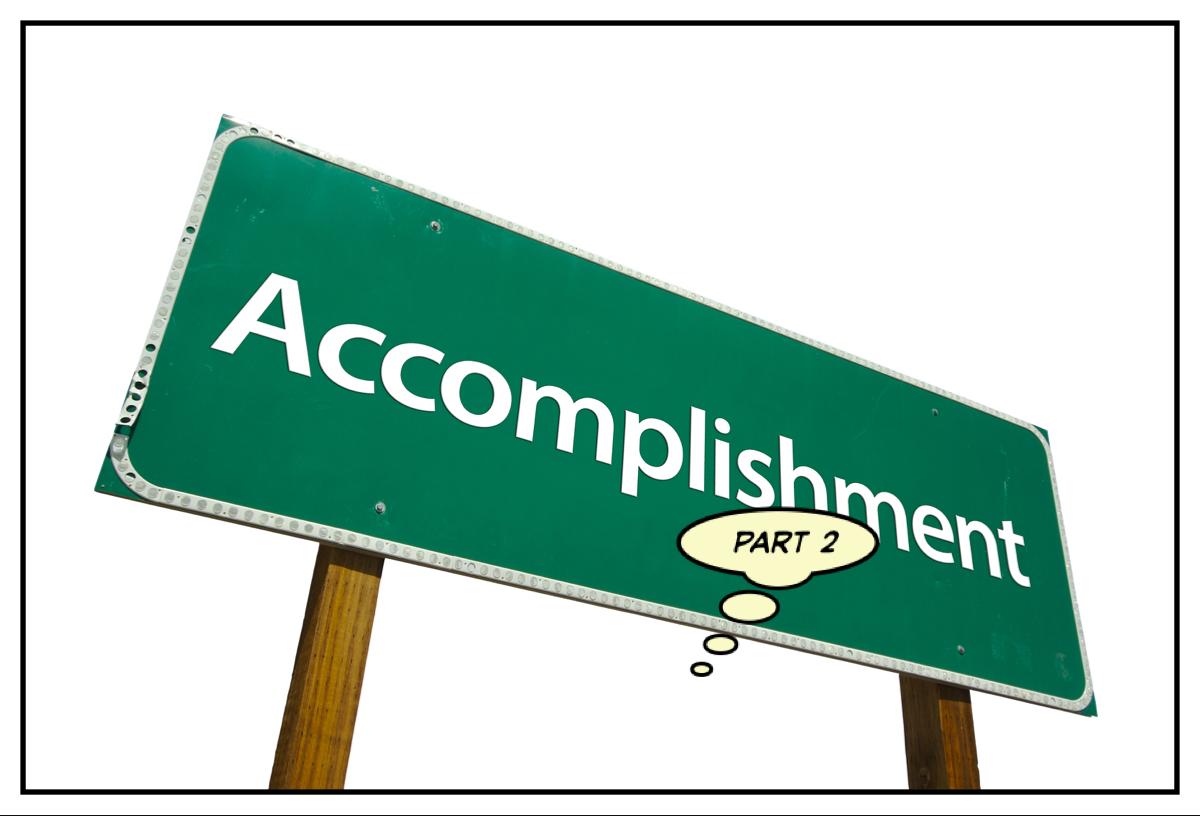 Emphasize Your Accomplishments (Part 2)
